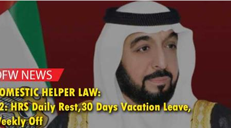 UAE President Approves Law on OFWs/Dometic Workers: 12-Hours Daily Rest, 30 Days Leave, Weekly Off